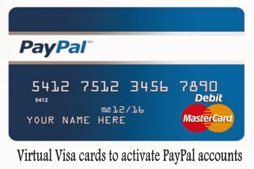 Virtual Visa cards to activate PayPal accounts